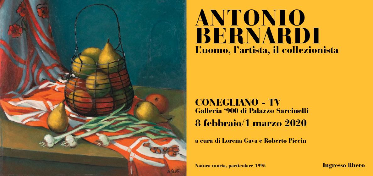 Antonio Bernardi. L'uomo, l'artista, il collezionista.