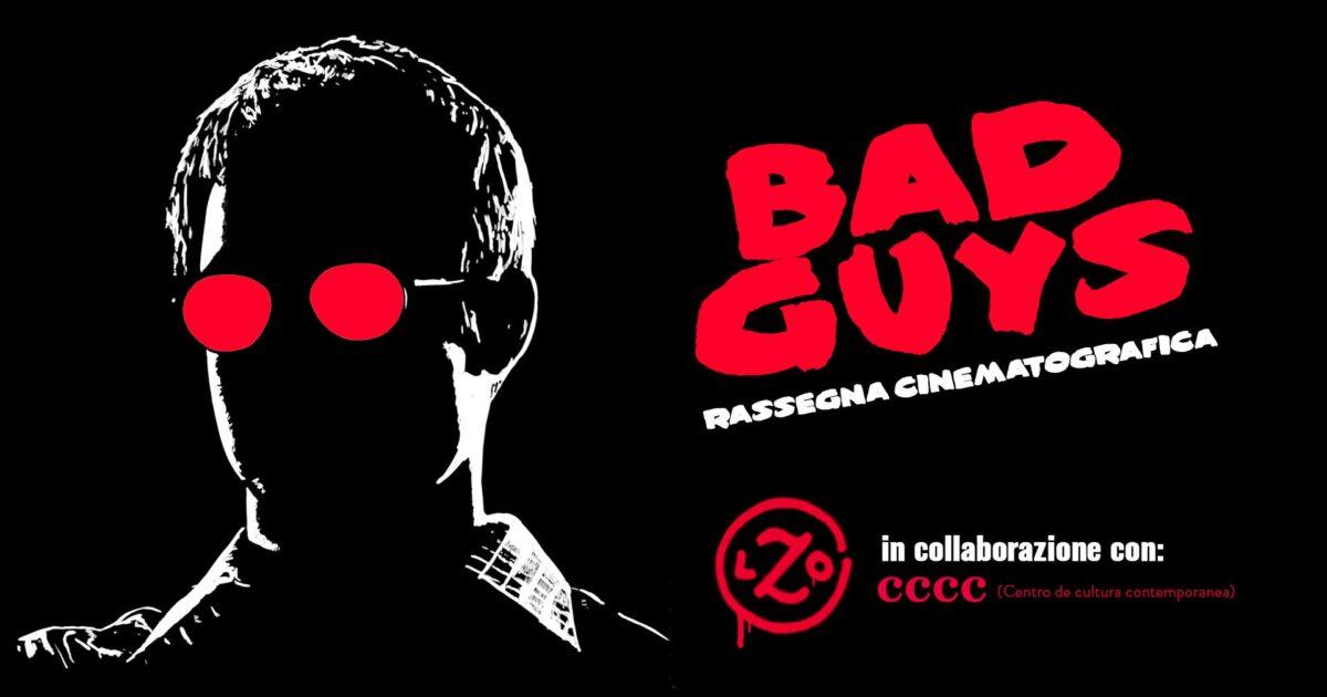 Bad Guys – Rassegna Cinematografica - Visit Conegliano